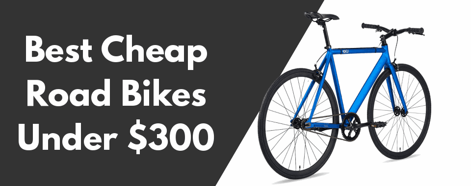 cheap raod bikes under $300 featured image 960 wide